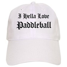I Hella Love Paddleball Baseball Cap