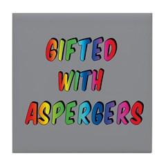 Gifted with Aspergers Drink Coaster