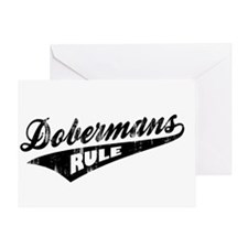 Dobermans Rule Greeting Card