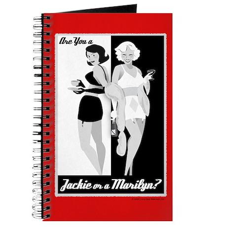 Jackie or Marilyn Journal