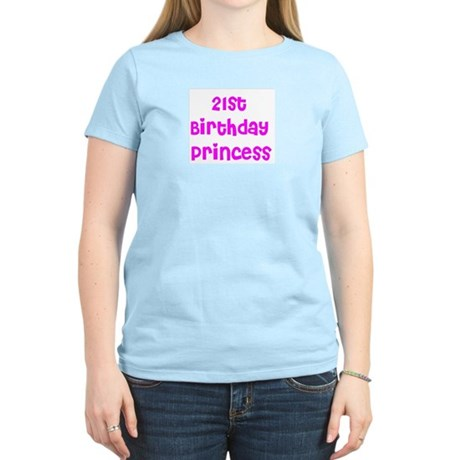 21st Birthday Princess Women's Light T-Shirt