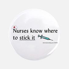 "Nurse..Stick it 3.5"" Button"