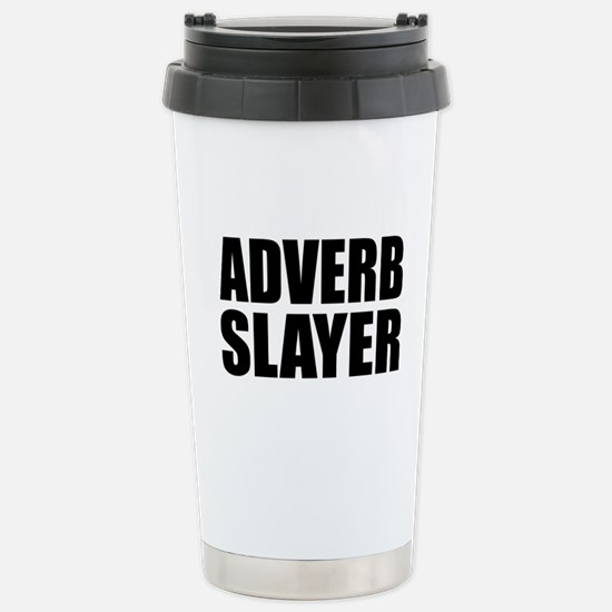 writer editor adverb slayer Stainless Steel Travel