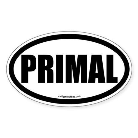 Primal auto decal health fitness Sticker (Oval)