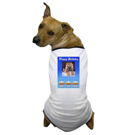 HAPPY BIRTHDAY CHINESE SHAR PEI Dog T-Shirt