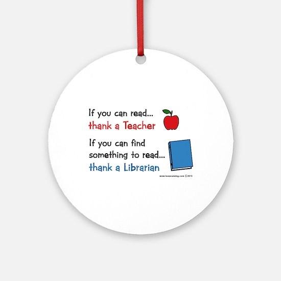 Teacher...Librarian Ornament (Round)