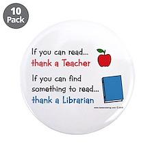 """Teacher...Librarian 3.5"""" Button (10 pack)"""