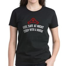 FEEL SAFE AT NIGHT, SLEEP WITH A NURSE Tee