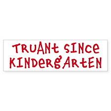 Truant Bumper Bumper Sticker