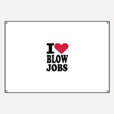I love blowjobs Banner