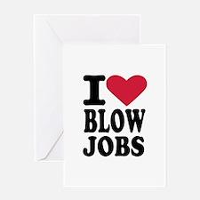 I love blowjobs Greeting Card