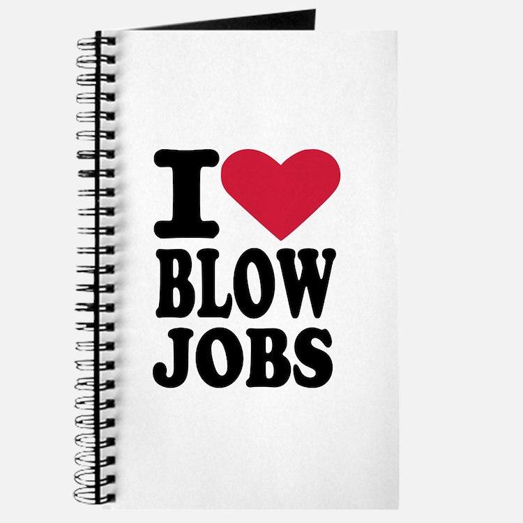 I love blowjobs Journal