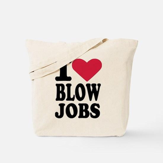 I love blowjobs Tote Bag