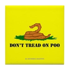 Don't Tread On Poo Tile Coaster