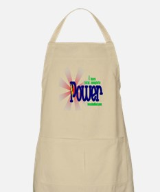 I have total, complete POWER Apron