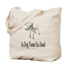 In Dog Years Tote Bag