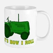 Tractor: That's How I Roll Mug