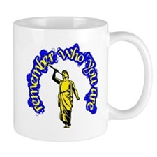 Remember Who You Are Mormon Mug