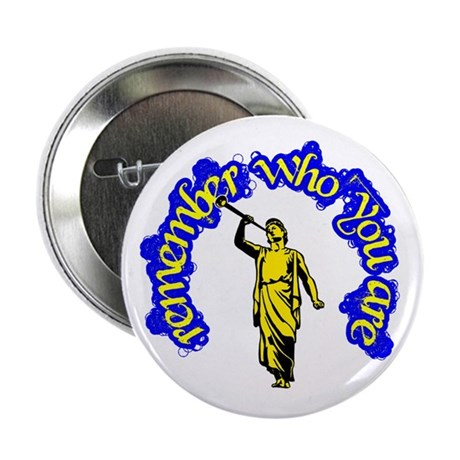 "Remember Who You Are Mormon 2.25"" Button (100 pack"