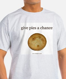 Give Pies A Chance T-Shirt