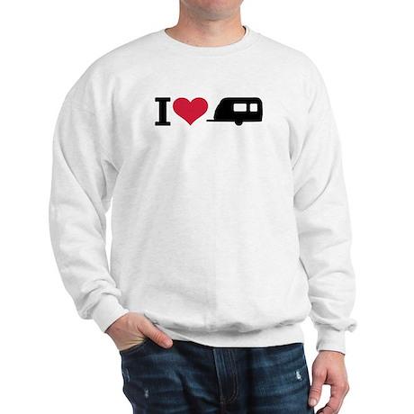 I love camping - trailer Sweatshirt