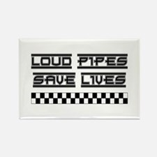 Loud Pipes Save Lives Rectangle Magnet