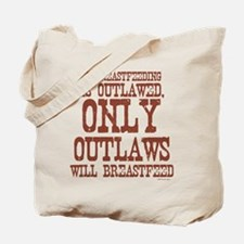 Breastfeeding Outlaw Tote Bag