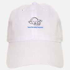 Save the baby humans - Baseball Baseball Cap