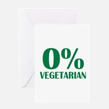 Meat - BBQ - 0% Vegetarian Greeting Card