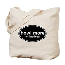 Howl More Whine Less Black Oval Tote Bag