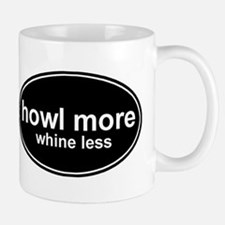 Howl More Whine Less Black Oval Mug