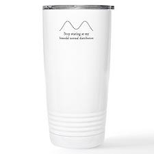 Stop Staring At My Bimodal Distribution Travel Mug
