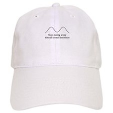 Stop Staring At My Bimodal Distribution Baseball Cap
