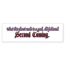 The Second Coming... Bumper Bumper Sticker