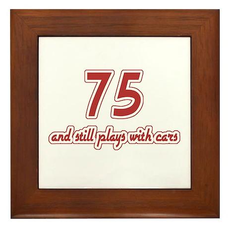 Car Lover 75th Birthday Framed Tile