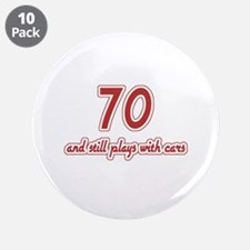 "Car Lover 70th Birthday 3.5"" Button (10 pack)"