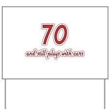 Car Lover 70th Birthday Yard Sign