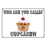 Don't Call Me Cupcake Banner