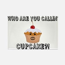 Don't Call Me Cupcake Rectangle Magnet