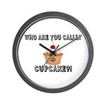 Don't Call Me Cupcake Wall Clock