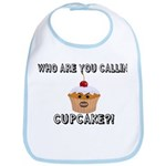Don't Call Me Cupcake Bib
