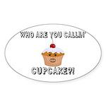 Don't Call Me Cupcake Sticker (Oval 10 pk)