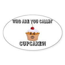 Don't Call Me Cupcake Decal
