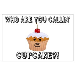 Don't Call Me Cupcake Posters