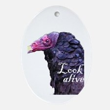 Look Alive.... Ornament (Oval)