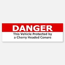 Danger Cherry Headed Conure Bumper Bumper Bumper Sticker