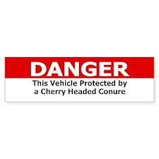 Danger Cherry Headed Conure Bumper Bumper Sticker