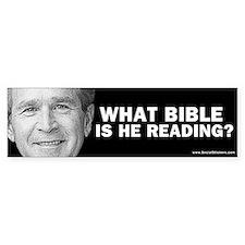 """What Bible Is He Reading?"" Bumper Bumper Sticker"