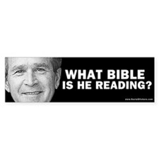 """""""What Bible Is He Reading?"""" Bumper Car Sticker"""