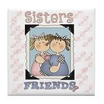 Sisters...Friends Keepsake Tile Coaster